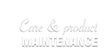 Care and Produce Maintenance